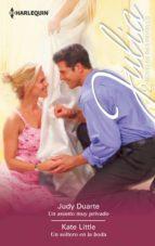 un asunto muy privado; un soltero en la boda judy duarte kate little 9788491704508