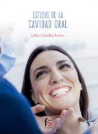 estudio de la cavidad oral esther ceballos ureña 9788491840008