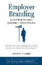employer branding: la gestion de las marcas para atraer y retener el talento-alfonso jimenez-miriam aguado-9788492573608