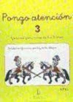 PONGO ATENCI�N 3 : EJERCICIOS DE ATENCI�N PARA NI�OS DE 6 A 8 A�OS