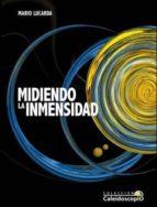 El libro de Midiendo la inmensidad autor MARIO LUCARDA BLANCH EPUB!
