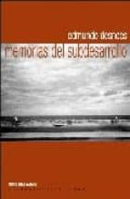 memorias del subdesarrollo-edmundo desnoes-9788493496708