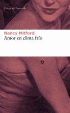 amor en clima frio-nancy mitford-9788493501808