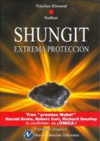 shungit. extrema protección-nicolas almand-9788493803308