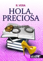 hola, preciosa-r. vera-9788494346408