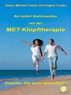 ab sofort nichtraucher mit der met-klopftherapie (ebook)-rainer-michael franke, regina franke-9788494372308