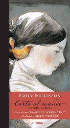 carta al mundo y otros poemas emily dickinson 9788494512308