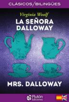 la señora dalloway / mrs. dalloway (ed. bilingüe español ingles) virginia woolf 9788494543708