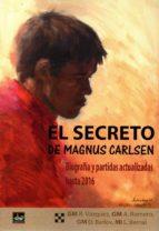 el secreto de magnus carlsen r. vazquez a. romero 9788494561108