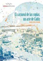 el carnaval de las coplas, un arte de cadiz-maria luisa paramo-9788494572708