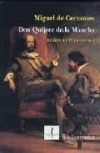 don quijote de la mancha (ed. del iv centenario)-miguel de cervantes saavedra-9788495498908