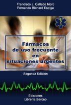farmacos de uso frecuente en situaciones urgentes-francisco j. callado moro-fernando richard espiga-9788495548108