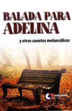 balada para adelina-9788495920508