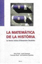 la matematica de la historia: la teoria ciclica d alexandre deulo feu-9788495946508