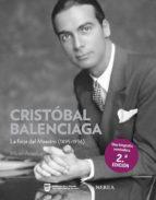 cristobal balenciaga: la forja del maestro (1895 1936) miren arzalluz 9788496431508