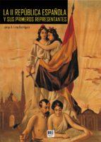 la ii republica y sus primeros representantes-sabas martin-9788496887008