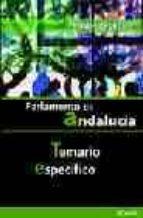oficiales de gestion del parlamento de andalucia: temario-9788497319508