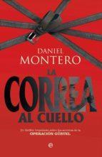 con la correa al cuello: la verdadera historia de la operacion gü rtel-daniel montero-9788497342308