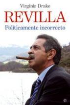 revilla: politicamente incorrecto virginia drake 9788497343008
