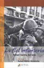 la fiel infanteria (premio nacional narrativa 1943) rafael garcia serrano 9788497390408
