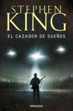 el cazador de sueños-stephen king-9788497591508