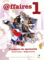 AFFAIRES 1: LIBRO DEL ALUMNO (INCLUYE CD)