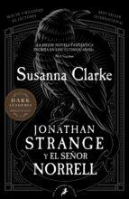 jonathan strange y el señor norrell susanna clarke 9788498387308