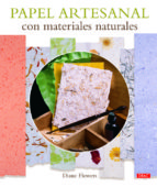 papel artesanal con materiales naturales diane flowers 9788498744408