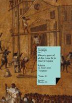 historia general de las cosas de la nueva españa ii (ebook)-bernardino de sahagún-9788498970708