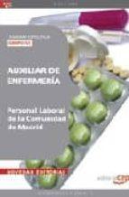 AUXILIAR DE ENFERMERIA (GRUPO IV) PERSONAL LABORAL DE LA COMUNIDA D DE MADRID: TEMARIO ESPECIFICO