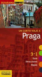 un corto viaje a praga 2016 (guiarama compact) (13ª ed.) gabriel calvo sabine tzschaschel 9788499358208