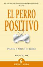 el perro positivo (ebook)-jon gordon-9788499445908