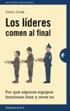 los lideres comen al final (ebook) simon sinek 9788499448008