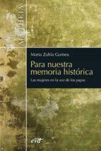 para nuestra memoria histórica (ebook)-marta zubía guinea-9788499456508