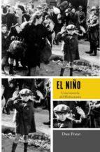 el niño: una historia del holocausto-dan porat-9788499700908