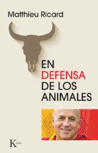 en defensa de los animales-matthieu ricard-9788499884608