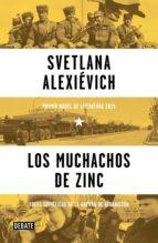 los muchachos de zinc (ebook)-svetlena alexievich-9788499926308