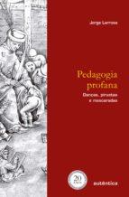 pedagogia profana (ebook) jorge larrosa 9788551301708
