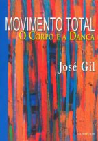 movimento total (ebook)-josé gil-9788573215908