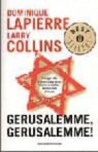 gerusalemme! gerusalemme! dominique lapierre larry collins 9788804452508