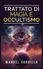 trattato di magia e occultismo (ebook) 9788892527508