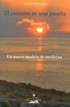 el corazon es una puerta: un nuevo modelo de medicina-silvia di luzio-9788897951308