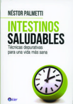 intestinos saludables nestor palmetti 9789501753608