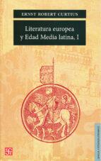 LITERATURA EUROPEA Y EDAD MEDIA LATINA (T. I)