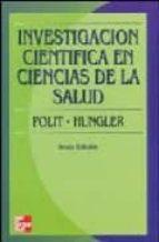 investigacion cientifica en ciencias de la salud (6ª ed.)-b.p. hungler-denise polit-9789701026908
