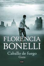 caballo de fuego. gaza (ebook)-florencia bonelli-9789870423508