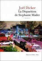 la disparition de stephanie mailer joël dicker 9791032102008
