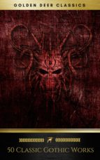 50 classic gothic works you should read (golden deer classics) (ebook) oscar wilde edgar allan poe 9791097338008