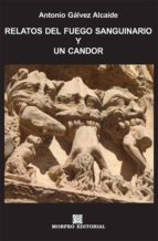 relatos del fuego sanguinario y un candor (ebook)-cdlap00003108