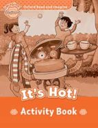 oxford read and imagine: beginner: it s hot! activity book 9780194709118